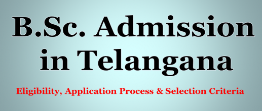 B.Sc. Admission in Telangana