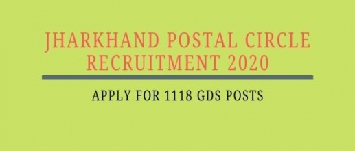 Jharkhand Postal Circle Recruitment 2020; Apply for 1118 GDS Posts