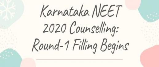 Karnataka NEET 2020 Counselling: Round-1 Filling Begins