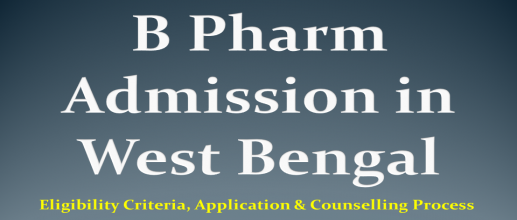 B Pharm Admission in West Bengal