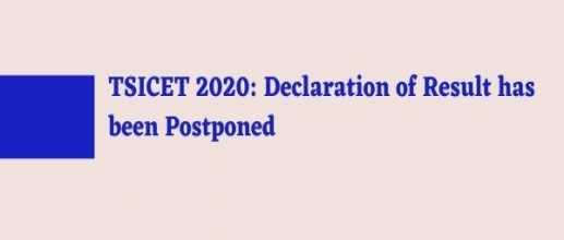 TSICET 2020: Declaration of Result has been Postponed