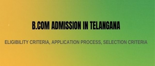 B. Com Admission in Telangana