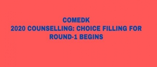 COMEDK 2020 Counselling: Choice Filling for Round-1 Begins