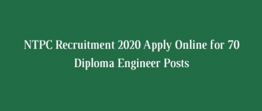 NTPC Recruitment 2020 Apply Online for 70 Diploma Engineer Posts