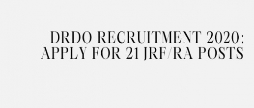 DRDO Recruitment 2020: Apply For 21 JRF,RA Posts