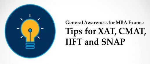 General Awareness for MBA Exams: Tips for XAT, CMAT, IIFT and SNAP