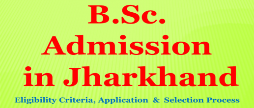 B.Sc. Admission in Jharkhand