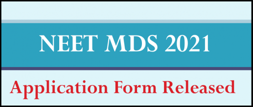 NEET MDS 2021 Application Form Released
