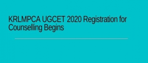 KRLMPCA UGCET 2020: Registration for Counselling Begins