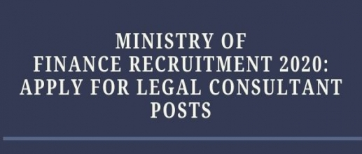 Ministry of Finance Recruitment 2020: Apply for Legal Consultant Posts