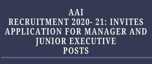 AAI Recruitment 2020- 21: Invites application for Manager and Junior Executive Posts