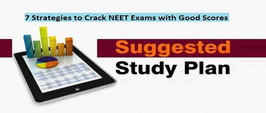 7 Strategies to Crack NEET Exams with Good Scores