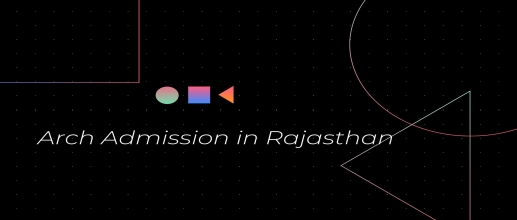 B Arch Admission in Rajasthan