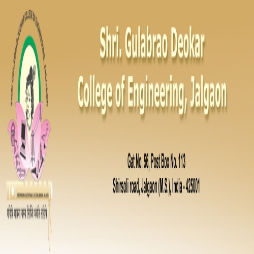 Shri Gulabrao Deokar College Of Engineering, Jalgaon - [Shri Gulabrao Deokar College Of Engineering, Jalgaon]