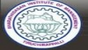 Bharathidasan Institute of Management Tiruchirapalli - [Bharathidasan Institute of Management Tiruchirapalli]