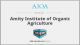 Amity Institute of Organic Agriculture